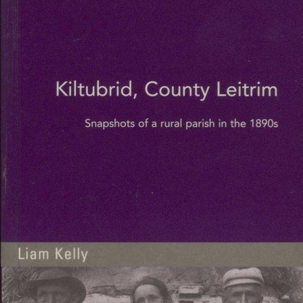Kiltubrid Snapshots of a rural parish