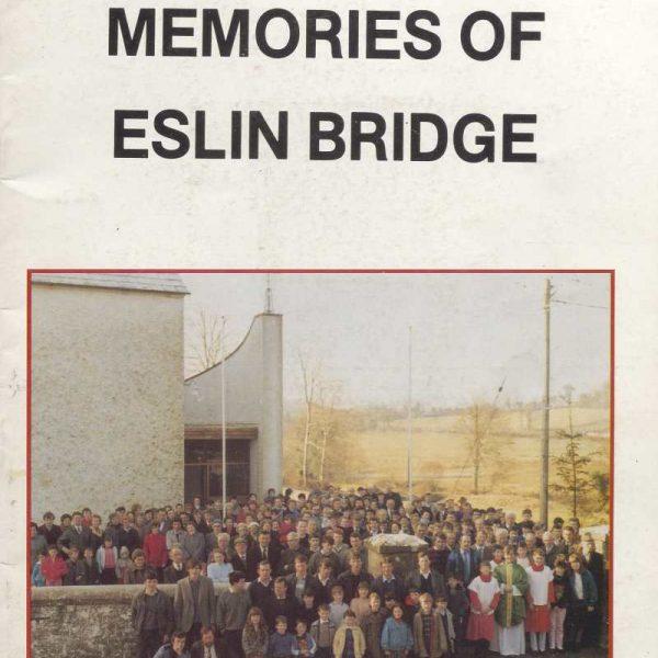 Memories of Eslin Bridge